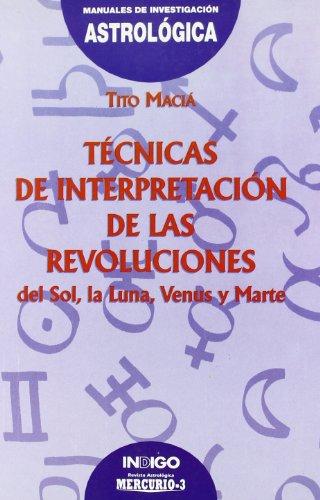 Tecnicas de Interpretacion de Las Revoluciones (Spanish: Macia, Tito