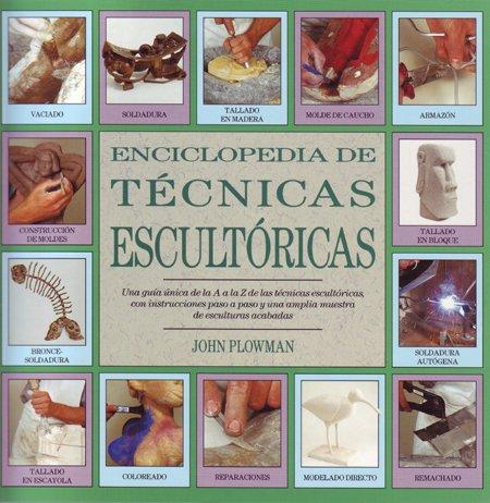 9788486673567: Enciclopedia De Tecnicas De Escultura