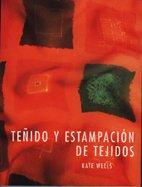 9788486673741: TEÑIDO Y ESTAMPACION DE TEJIDOS