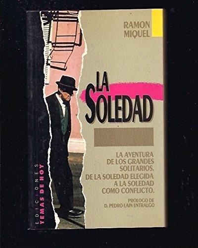La soledad.: Miquel Y Suárez-Inclán,