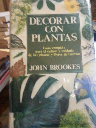 Decorar Con Plantas (Guia completa para el: n/a