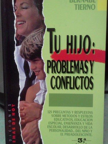 9788486675721: Tu hijo : problemas y conflictos