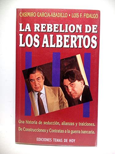 9788486675837: La rebelión de los Albertos (Colección Hombres de hoy) (Spanish Edition)