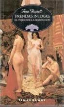 9788486675936: Prendas íntimas: El tejido de la seducción (Biblioteca erótica) (Spanish Edition)