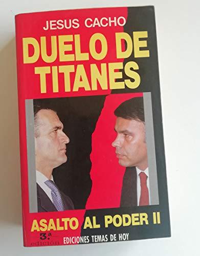 9788486675981: Duelo de titanes (Colección Hombres de hoy) (Spanish Edition)