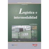 9788486684181: LOGISTICA E INTERMODALIDAD