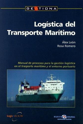 Logística del transporte marítimo : manual de: Rosa Romero Serrano,