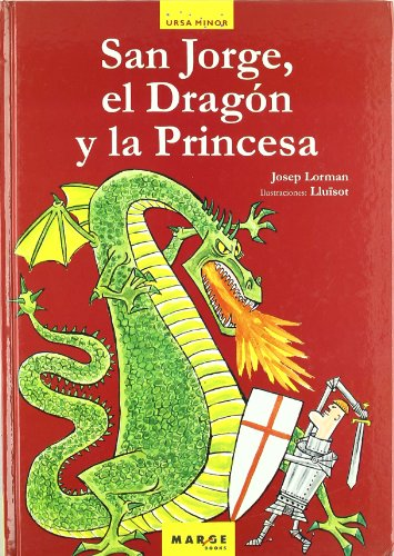 9788486684402: San Jorge, el Dragón y la Princesa (Ursa Minor)