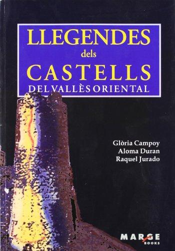 9788486684631: Llegendes dels castells del Vallès Oriental