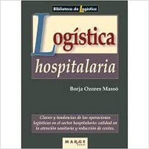 9788486684754: LOGISTICA HOSPITALARIA