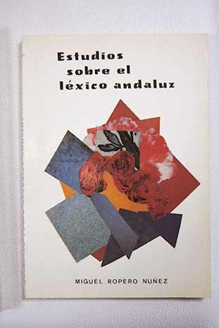 9788486697068: Estudios sobre el léxico andaluz (Spanish Edition)