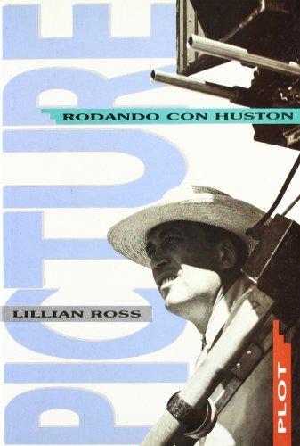 Picture. Rodando con Huston.: ROSS, Lillian