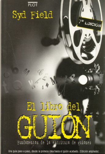 Libro del Guion (Spanish Edition) (8486702275) by Syd Field