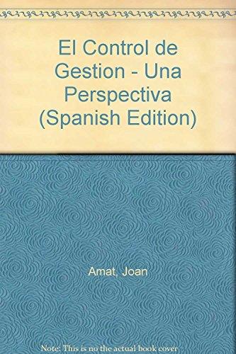 9788486703837: El Control de Gestion - Una Perspectiva (Spanish Edition)