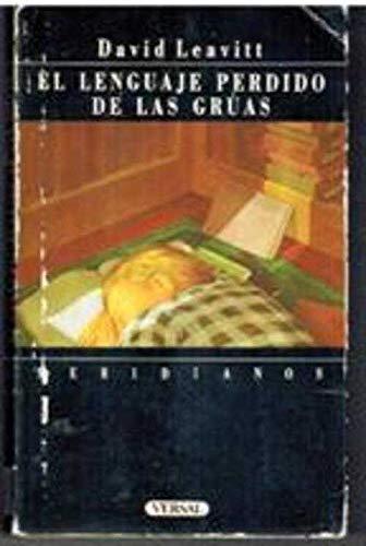 9788486717032: El Lenguaje Perdido De Las Gruas