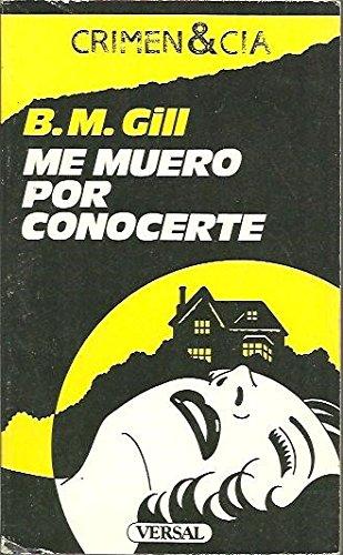 9788486717407: Me Muero Por Conocerte