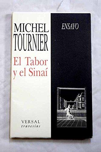9788486717858: El Tabor y el Sinaí