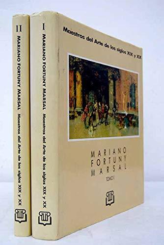 Mariano Fortuny Marsal (Maestros del arte de: Carlos Gonzalez