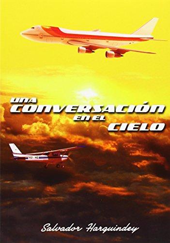 UNA CONVERSACIÓN EN EL CIELO: HARGUINDEY, SALVADOR