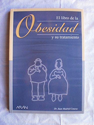 9788486725464: Libro de La Obesidad y Su Tratamiento