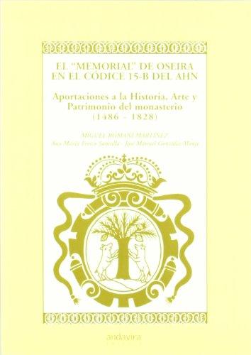 9788486728885: MEMORIAL DE OSEIRA EN EL CODICE 15-B DEL AHN