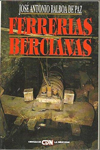 9788486743482: Ferrerias bercianas