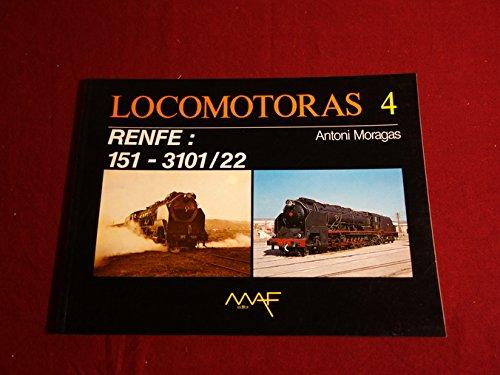 9788486758059: Locomotoras 4. RENFE: 151-3101/22