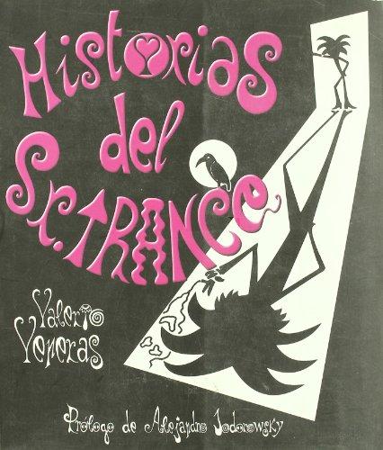 HISTORIAS DEL SR. TRANCE: Valerio Veneras (Autor), Alejandro Jodorowsky (Prólogo)