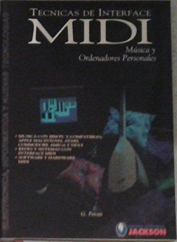 9788486761639: TŽcnicas de Interface Midi. / Mœsica y Ordenadores Personales.