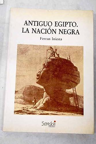 9788486762063: Antiguo Egipto: La nación negra (Spanish Edition)