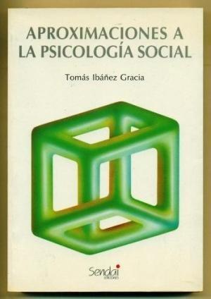 9788486762148: Aproximaciones a la psicologia social