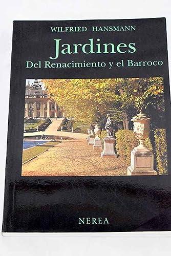 9788486763275: Jardines del Renacimiento y Barroco