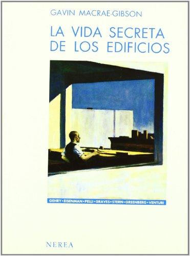9788486763374: La Vida Secreta de Los Edificios (Spanish Edition)