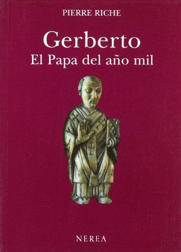 Gerberto el Papa del Ano Mil (Paperback): Pierre Riche