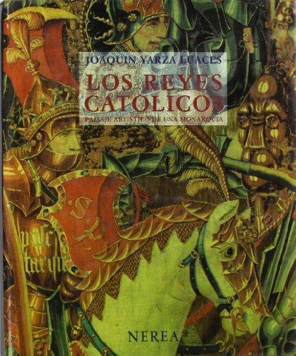 9788486763794: Los Reyes Catolicos: Paisaje Artistico de Una Monarquia