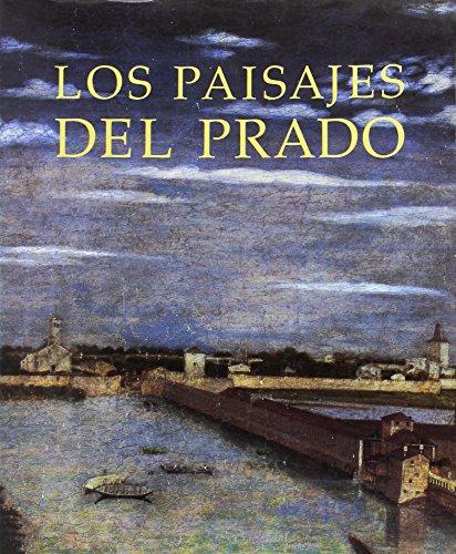 Los Paisajes del Prado: Arnaldo, Javier et al.