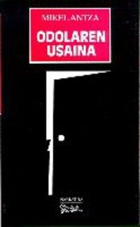 9788486766016: Odolaren Usaina (Narratiba (susa))