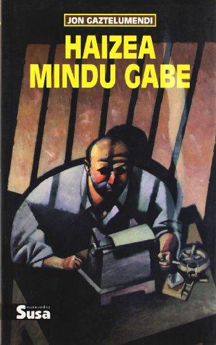 Haizea Mindu Gabe: Jon Gaztelumendi
