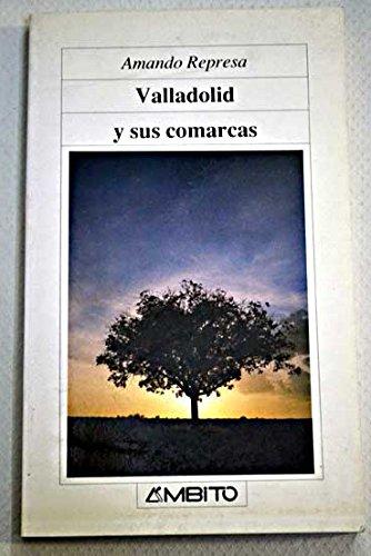 Valladolid y sus comarcas: Amando Represa RodrÃ