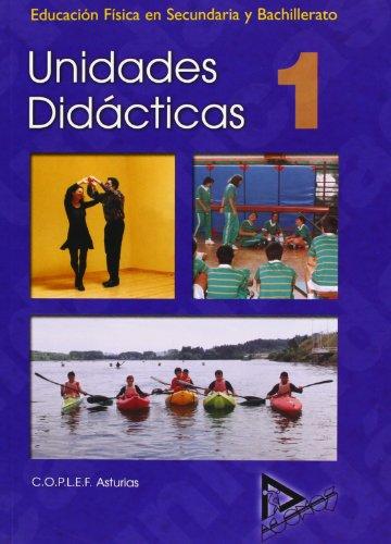 9788486774134: Educación física en Secundaria y Bachillerato. Unidades didácticas 1