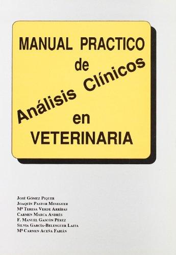 Manual práctico de análisis clínicos en veterinaria: GÓMEZ PIQUER, José