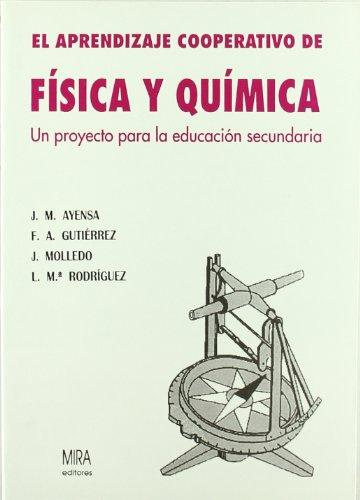9788486778996: El aprendizaje cooperativo de física y química: un proyecto para la educación secundaria