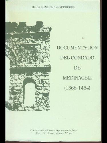 9788486790608: Documentacion del Condado de Medinaceli (1368-1454) (Coleccion Temas sorianos) (Spanish Edition)