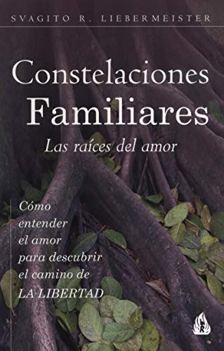 9788486797256: Constelaciones familiares : las ra¦ces del amor