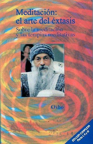 9788486797706: Meditación: el arte del éxtasis: Sobre la meditación y las terapias meditativas (Osho Gulaab)