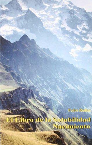 9788486797881: El libro de la solubilidad. Nacimiento