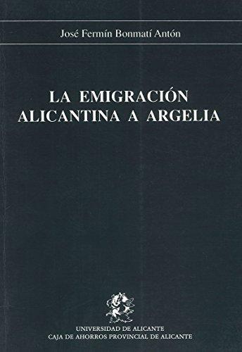 9788486809409: La emigracion alicantina a Argelia