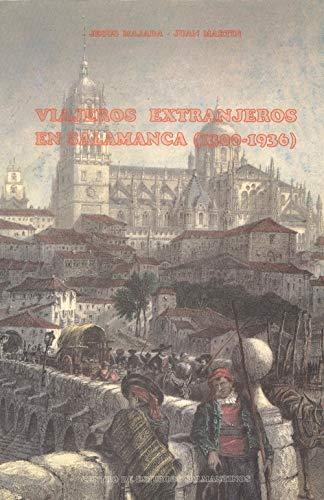 9788486820053: Viajeros extranjeros en Salamanca (1300-1936) (Publicaciones del Centro de Estudios Salmantinos) (Spanish Edition)