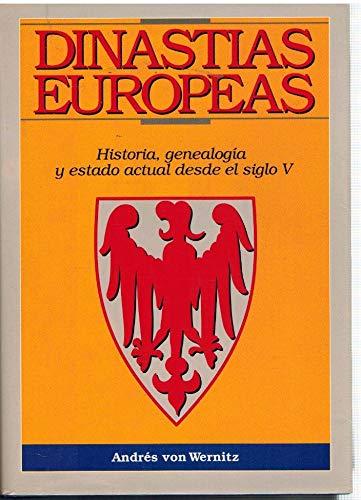 9788486832841: Dinastíaseuropeas: Historia, genealogía y estado actual desde el siglo V (Spanish Edition)