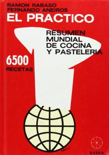 9788486832957: Practico, el - resumen mundial de cocina y pasteleria 6500 recetas